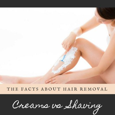 The Facts About Hair Removal Creams vs. Shaving