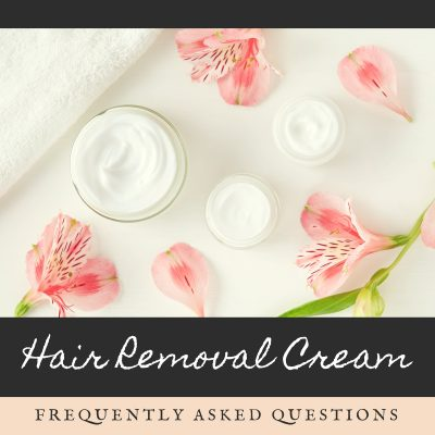 Hair Removal Cream Frequently Asked Questions