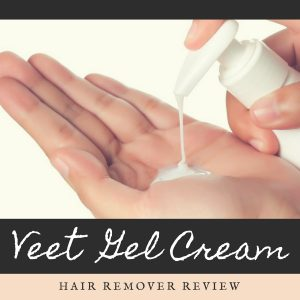 Veet Gel Cream Hair Remover Review