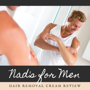 Nad's for Men Hair Removal Cream Review