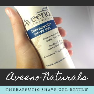 Aveeno Therapeutic Moisturizing Shave Gel Review